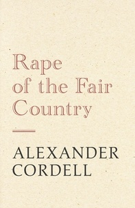 Alexander Cordell - Rape of the Fair Country - The Mortymer Trilogy Book One.