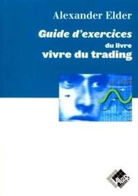 Vivre du trading : guide dexercices - Psychologie, tactiques de trading, money management.pdf
