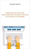 Alexander Erastov - Blocage des sites web pour violation du droit d'auteur en France et en Russie.