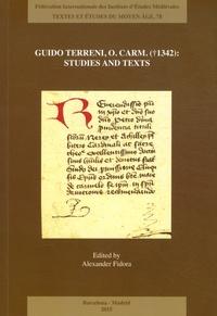 Alexander Fidora - Guido Terreni, O. Carm. (1342) : Studies and Texts.