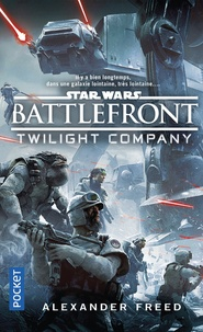 Alexander Freed - Battlefront - Twillight Company.