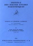 Alexander Grothendieck - Eléments de géométrie algébrique - Volume 4, Etude locale des schémas et des morphismes de schémas (première partie).
