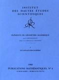 Alexander Grothendieck - Eléments de géométrie algébrique - Volume 1, Le langage des schémas.