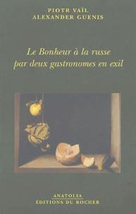 Le Bonheur à la russe par deux gastronomes en exil.pdf