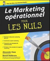 Alexander Hiam - Le Marketing opérationnel pour les Nuls.