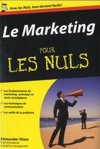 Alexander Hiam - Le Marketing pour les Nuls.