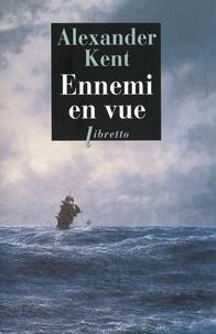 Alexander Kent - Ennemi en vue.