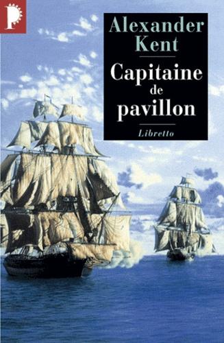 Une aventure de Richard Bolitho  Capitaine de pavillon