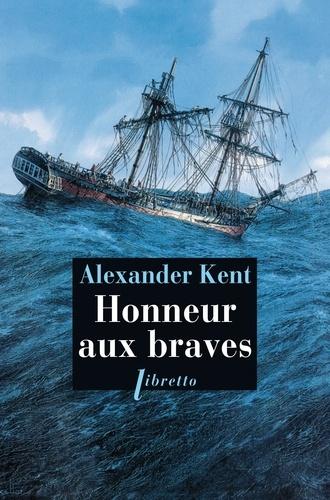 Une aventure de Richard Bolitho - Honneur aux braves - 9782369140177 - 9,49 €
