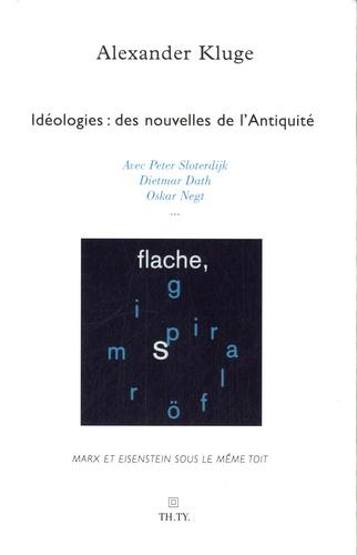 Alexander Kluge - Idéologies : des nouvelles de l'Antiquité - Marx, Eisenstein, le Capital.