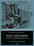 Alexander Langsdorff - Nuit d'évasion - Souvenir d'un allemand prisonnier en France (1916-1919).