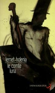 Alexander Lernet-Holenia - Le comte Luna.