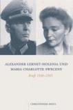 Alexander Lernet-Holenia und Maria Charlotte Sweceny - Briefe 1938-1945.