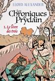 Alexander Lloyd - Chroniques de Prydain Tome 1 : Le Livre des Trois.