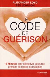 Le code de guérison - 6 Minutes pour désactiver la source primaire de toutes les maladies.pdf