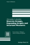 Alexander Lubotzky - Discrete Groups, Expanding Graphs and Invariant Measures.