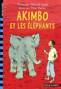 Alexander McCall Smith - Akimbo et les éléphants.