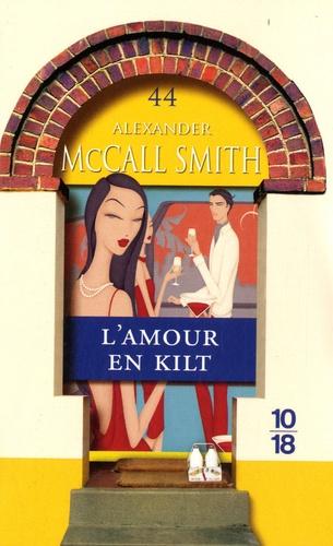 Alexander McCall Smith - Les Chroniques d'Edimbourg Tome 3 : L'amour en kilt.