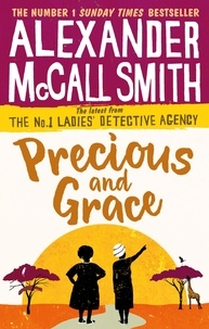 Alexander McCall Smith - Precious and Grace - No. 1 Ladies' Detective Agency 17.