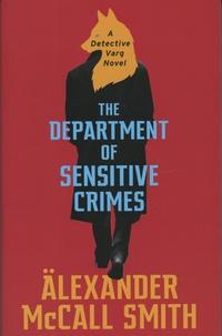 Alexander McCall Smith - The Department of Sensitive Crimes.