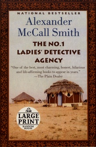 Alexander McCall Smith - The No. 1 Ladies' Detective Agency.