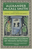 Alexander McCall Smith - The Number One Ladies' Detective Agency  : The Limpopo Academy of Private Detection.