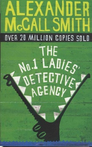 Alexander McCall Smith - The Number One Ladies' Detective Agency  : .