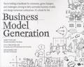 Alexander Osterwalder et Yves Pigneur - Business Model Generation - A Handbook for Visionaries, Game Changers, and Challengers.