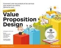 Démarrez avec... la méthode Value Proposition Design - Comment créer les produits et les services que veulent vos clients.pdf