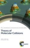 Alexander P. Palov et Gabriel G. Balint-Kurti - Theory of Molecular Collisions.