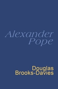 Alexander Pope et Douglas Brooks-Davies - Pope: Everyman's Poetry - Everyman's Poetry.