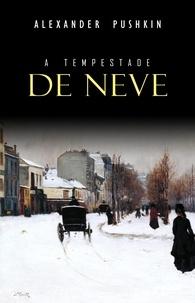 Alexander Pushkin - A Tempestade de Neve.