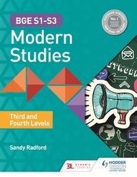 Alexander Radford - BGE S1–S3 Modern Studies: Third and Fourth Levels.