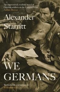 Alexander Starritt - We Germans.
