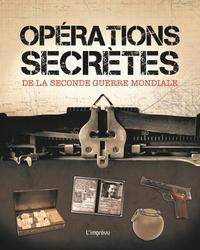 Opérations secrètes de la Seconde Guerre mondiale.pdf