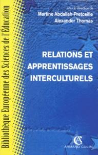 Alexander Thomas et Martine Abdallah-Pretceille - Relations et apprentissages interculturels.