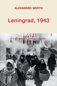Alexander Werth - Leningrad, 1943.