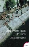 Alexander Werth - Les derniers jours de Paris - Carnet d'un journaliste.