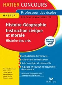 Alexandra Baudinault et Didier Cariou - Histoire-Géographie Instruction civique et morale (et Histoire des arts) - Epreuve écrite d'admissibilité Professeur des écoles.