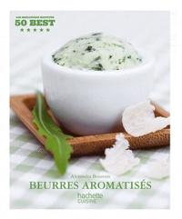 Alexandra Beauvais - Beurres aromatisés.