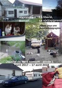 Alexandra Borsari - La liberté, ça s(e) (ap)prend - Jalons pour une (auto-)ethnographie.