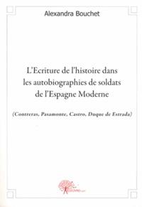 LEcriture de lhistoire dans les autobiographies de soldats de lEspagne moderne - (Contreras, Psamonte, Castro, Duque de Estrada).pdf