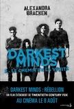Alexandra Bracken - Darkest Minds Tome 2 : Le chemin de la vérité.