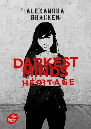 Darkest Minds Tome 4 Héritage