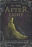 Alexandra Bracken - In the Afterlight.