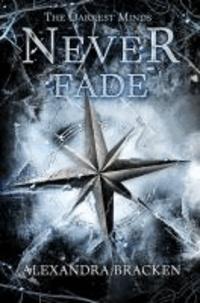 Alexandra Bracken - Never Fade.