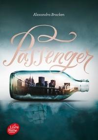 Alexandra Bracken - Passenger Tome 1 : .