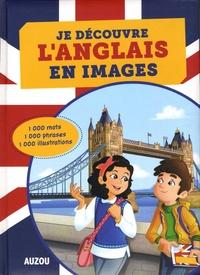Alexandra Brunbrouck - Je découvre l'anglais en images.