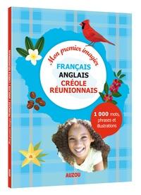 Alexandra Brunbrouck - Mon premier imagier français / anglais / créole réunionnais.