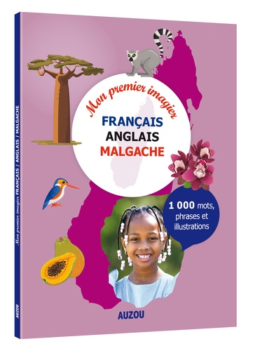 Mon premier imagier français / anglais / malgache